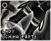 !T Lady Uchiha pants