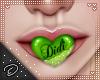 !D! Mah Mouth Green