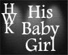 Headsign His Babygirl