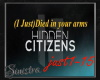 Hidden Citizens i just