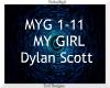 My Girl ~ Dylan Scott