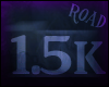 [Road]1.5k Support