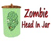Zombie Head In Jar