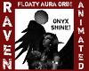 FLOATY ORB ONYX SHINE!