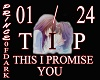 THIS I PROMISE YOU / LS