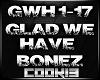 !C! - Glad We Bonez
