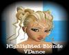 Highlighted BlondeVDance