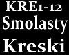 SMOLASTY - KRESKI