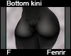 Fenrir Bottom Kini F