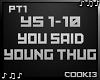 ♪C♪ You Said Pt 1