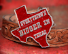 Texas Bigger Things