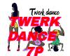 TWERK DANCE 7P