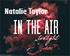 Natalie Taylor-  In The