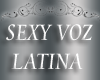 70+ Sexy Latina Voz