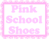 Pink School Shoes /Psy/