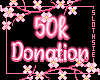 🦥50k Donation Support