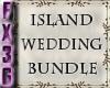 (FXD) Island Weddin Bund