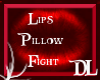 Lips Pillow Fight
