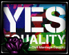[C] Yes Equality Poster