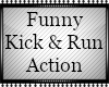 🌙 Kick & Run