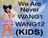 (KIDS) We are Never Song