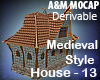 Medieval Style House -13