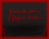 [SD] Touch me I dare You