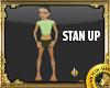 STAN UP POSE STANGIN