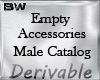 Empty Accessories Male