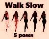 Squad Slow Walk 5 P