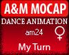 A&M Dance *My Turn*