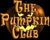 """The """" Pumpkin Club """""""