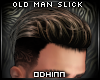 "ᛟ ""Old Man Slick"""