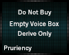 Empty Voice Box