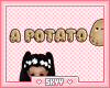 Kids I am a Potato Sign