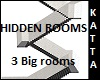 Hidden 3 Rooms w.stairs