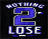 DGK Nothing to lose