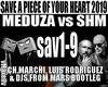 MEDUZA vs SHM-Save Piece