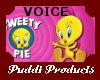 tweetypie Voice M/F