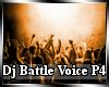 Dj Battle Voice P4