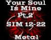 Your Soul Is Mine Pt.2