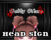 Head Sign - Daddy Please