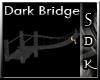 #SDK# Dark Bridge
