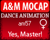 A&M Dance *Yes, Master!*
