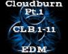 Cloudburn Pt.1 -EDM-