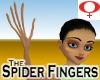 Spider Fingers -Female