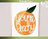 Youre Peachy Wall Art