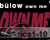 LEX bülow - own me