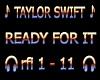 Taylor Swift -Ready 4 it