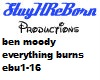 Ben moody everythin burn